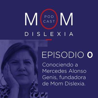 Bienvenidos al podcast de Momdislexia