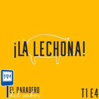 Ep. 4 La Lechona