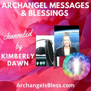 Archangel Messages & Blessings