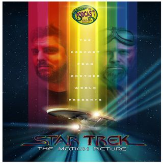 The Podcast From Another World - Star Trek the Motion Picture