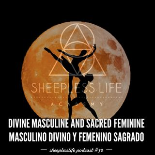 030 - Masculino Divino y Femenino Sagrado