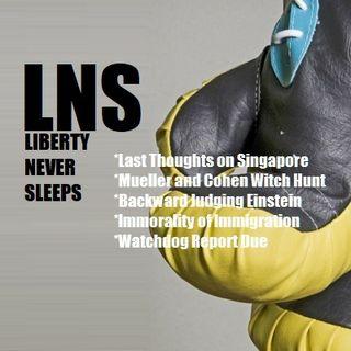Liberty Never Sleeps 06/14/18 Show