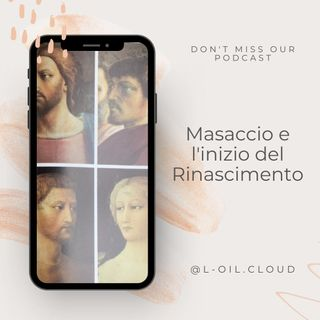 Masaccio_podcast episode 1