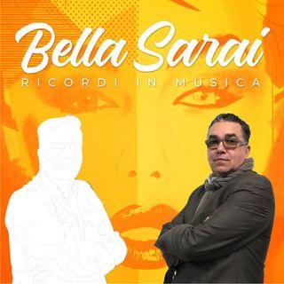 Bella Sarai... Ricordi in Musica