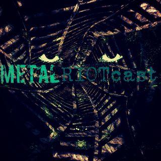 Metal RIOTcast LIVE - episode 5