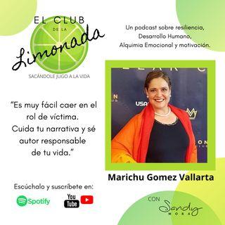 Episodio 28: Marichu Gómez Vallarta, determinada determinación