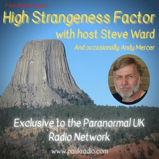 High Strangeness Factor - 6 Degrees of john Keel Podcast