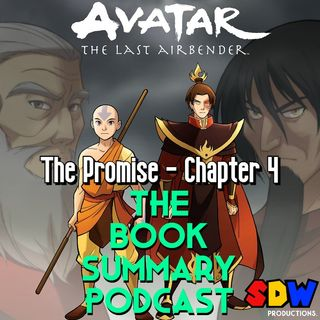 """Avatar: The Last Airbender """"The Promise"""" - Chapter 4"""