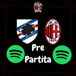 OBIETTIVO QUINTO POSTO!! || Pre Sampdoria Milan