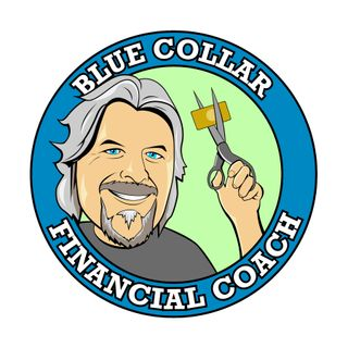 S1E10 a - Blue Collar Financial Coach - Stretching a dollar
