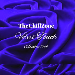 TheChillZone Velvet Touch Vol Two