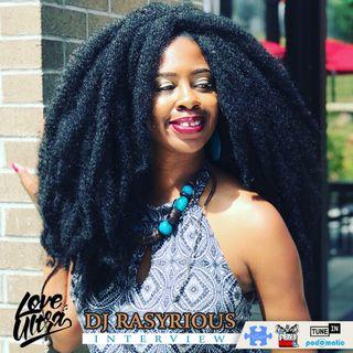 Love Ultra Radio DJ Rasyrious Interview