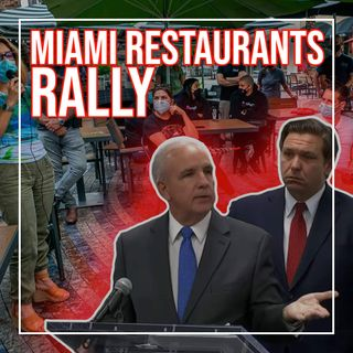Restaurateur Reacts To Miami Restaurant Re-Closings