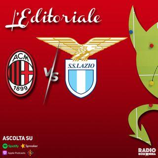L'Editoriale di Milan - Lazio 2-0 | Rossoneri formato Champions