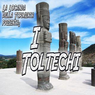 Podcast Storia - I Toltechi