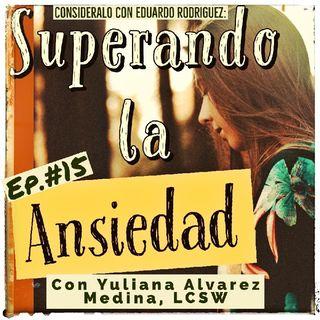 15. Superando La Ansiedad - Yuliana Alvarez Medina