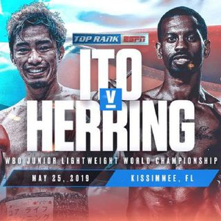 Preview Of The TopRankOnEspn Card Headlined By Masayuki Ito - Jamel Herring For The WBO Jr Lightweight Title!!