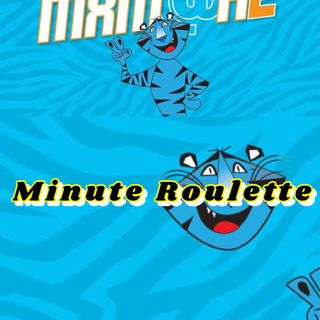 Minute Roulette (MxM at Home 2021)