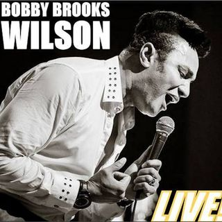 His Name is Bobby Brooks Wilson
