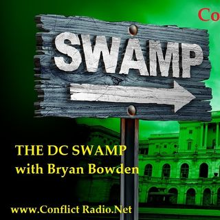 Episode 74 The Swamp In DC with Bryan Bowden