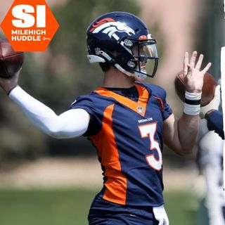HU #732: Broncos Camp | Risers & Fallers Through 4 Days