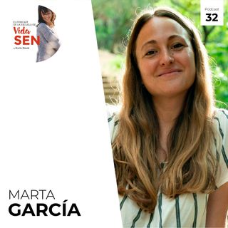 Vivir con atención plena con Marta Garcia