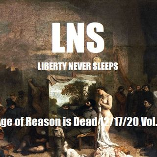 The Age of Reason is Dead 12/17/20 Vol.9 #231