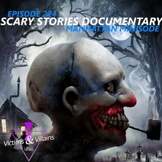 Scary Stories Documentary (Manhattan Minisode)