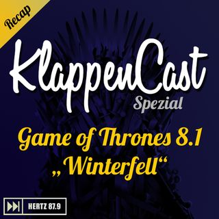 "Spezial: Game of Thrones 8.1 - ""Winterfell"" Recap"