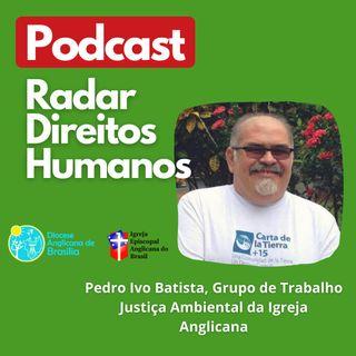 #020 - Direitos Humanos e Meio Ambiente com Pedro Ivo Batista