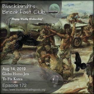 Globo Homo Jets To Fix Korea - Blackbird9 Podcast