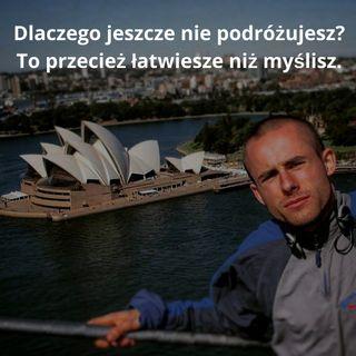 Epizod #10 Wywiad z Grzegorzem Baryłą - Pomóż Spełnić Innym Ich Marzenia, a Spełnisz Też Swoje