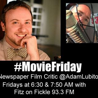 #MovieFriday with Fitz and Adam Lubitow