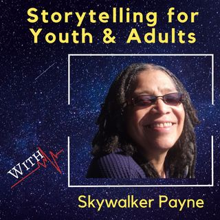 Storytelling for Youth & Adults