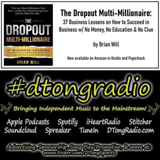 Top Indie Music Artists on #dtongradio - Powered by The Dropout Multi-Millionaire