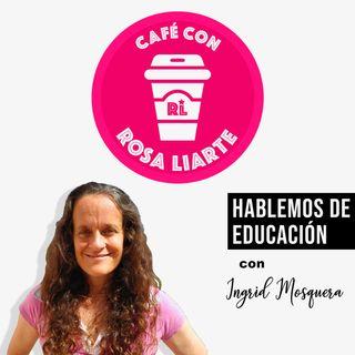 """20. Ingrid Mosquera - """"El claustro virtual me da la vida"""""""