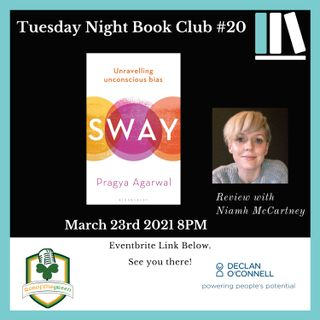 Tuesday Night Book Club #20 - Sway - Reviewed by Niamh McCartney (EP204)