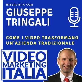 Giuseppe Tringali - Come i video trasformano un'azienda tradizionale - VMI012