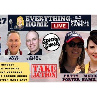 227 LIVE: Stop The Border Crisis, Mindset, Relationships, Veterans, Take Action