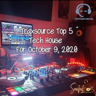 TRAXSOURCE TOP 5 TECH HOUSE FOR OCT 9 2020