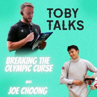 Ep 14: Breaking the Olympic curse with Joe Choong