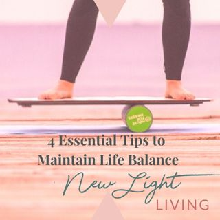 4 Essential Tips to Maintain Life Balance