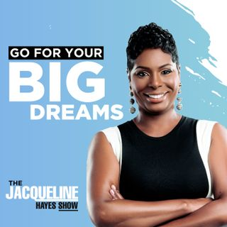 Today's Episode - 5 Ways to Go for Your BIG Dreams