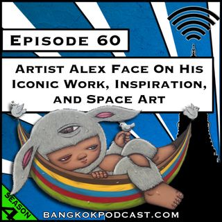 Artist Alex Face on his Iconic Work, Inspiration, and Space Art [S4.E60]