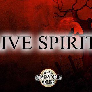 Live Spirits | Haunted, Paranormal, Supernatural