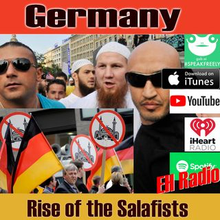 Morning moment Germany- Rise of the Salafists Sep 6 2018