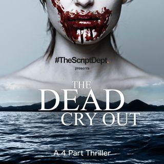 The Dead Cry Out Part 4