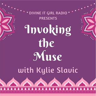 Invoking the Muse Interview Series Part VIII - with Kylie Slavik