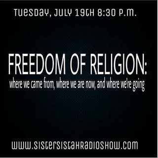Freedom of Religion: where we came from, where we are now, and where we're going
