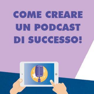 Episodio 55 - ho letto un tutorial su come fare un podcast di successo